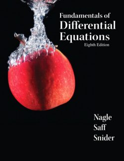 Fundamentals of Differential Equations- R. Nagle, E. Saff, D. Snider – 8th Edition