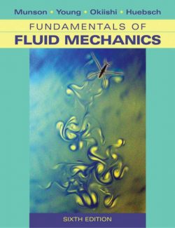 Fundamentals of Fluid Mechanics (SI) – Bruce R. Munson – 6th Edition