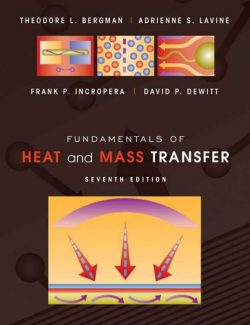 Fundamentals of Heat and Mass Transfer – Frank P. Incropera – 7th Edition