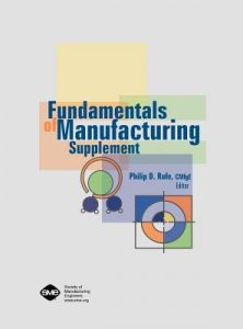 Fundamentals of Manufacturing Supplement – Philip Rufe – 2nd Edition