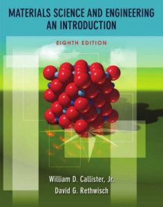 Materials Science and Engineering: An Introduction – William D. Callister – 8th Edition