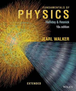 Fundamentals of Physics Extended – Halliday & Resnick, Walker – 10th edition