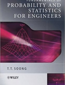 Fundamentals of Probability and Statistics for Engineers – T. T. Song – 1st Edition