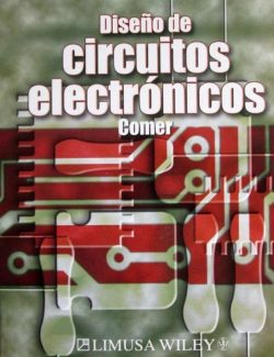 Fundamentals of Electronic Circuit Design – David J. Comer, Donald T. Comer – 1st Edition