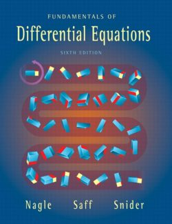 Fundamentals of Differential Equations – R. Nagle, E. Saff, D. Snider – 6th Edition
