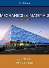 Mechanics of Materials - James M. Gere - Brief Edition SI Version, 1st Edition 73