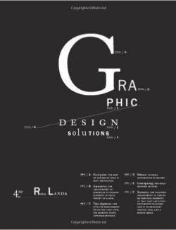Graphic Design Solutions – Robin Landa – 4th Edition