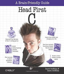 Head First C - Dave Kitabjian, Vince Milner - 1st Edition 22
