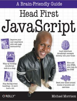 Head First JavaScript – Michael Morrinson – 1st Edition