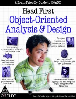 Head First Object Oriented Design and Analysis - McLaughlin, Pollice, West - 1st Edition 28