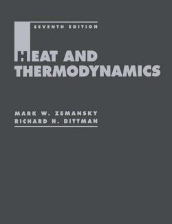 Heat and Thermodynamics – Mark W. Zemansky, Richard H. Dittman – 7th Edition