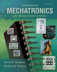 Introduction Mechatronics and Measurements Systems – David Alciatore – 4th Edition