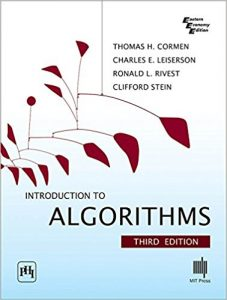 Introduction to Algorithms – Thomas H. Cormen, Charles E. Leiserson and Ronald L. Rivest – 3rd Edition