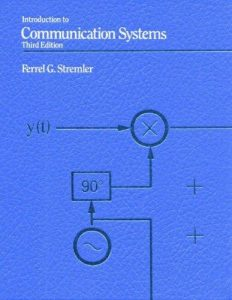 Introduction to Communication Systems – Ferrel G. Stremler – 3rd Edition