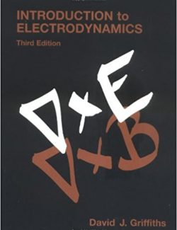 Introduction To Electrodynamics – David J. Griffiths – 3rd Edition
