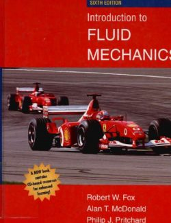Introduction to Fluid Mechanics – Fox, McDonald – 6th Edition