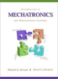 Introduction to Mechatronics and Measurement Systems – David Alciatore – 1st Edition