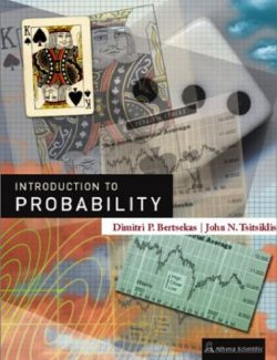 Introduction to Probability – Dimitri P. Bertsekas, John N. Tsitsiklis – 1st Edition