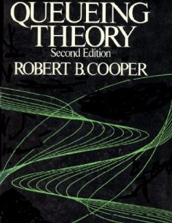 Introduction to Queueing Theory – R. Cooper's – 2nd Edition