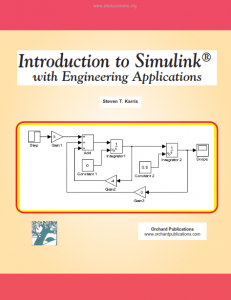 Introduction to Simulink with Engineering Applications – Steven T. Karris – 1st Edition