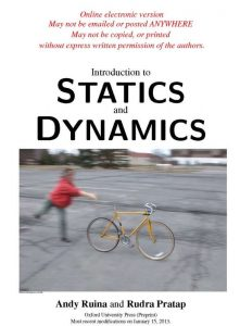 Introduction to Statics and Dynamics – Andy Ruina and Rudra Pratap – 1st Edition