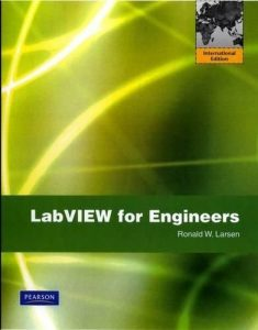 LabVIEW for Engineers – Ronald W. Larsen – 1st Edition