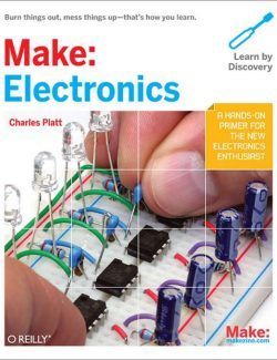 Make: Electronics  – Charles Platt – 1st Edition