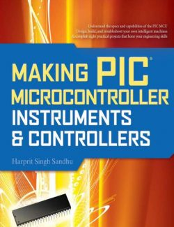 Making PIC Microcontroller - Harprit Singh Sandhu - 1st Edition 23