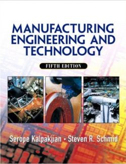 Manufacturing: Engineering & Technology - Serope Kalpakjian, Steven Schmid - 5th Edition 26