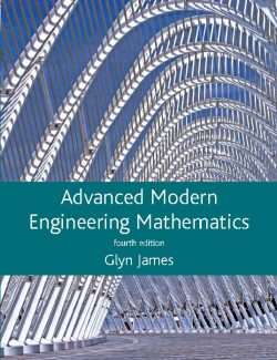 Advanced Modern Engineering Mathematics – Glyn James – 4th Edition