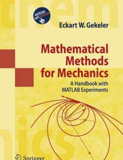 Mathematical Methods for Mechanics – Eckart W. Gekeler – 1st Edition