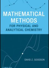 Mathematical Methods for Physical and Analytical Chemistry - David Z. Goodson - 1st Edition 81