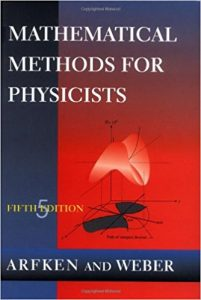 Mathematical Methods for Physicists – Arfken & Weber – 5th Edition