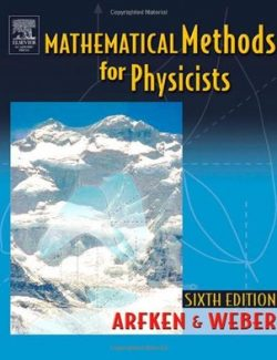Mathematical Methods for Physicists – Arfken & Weber – 6th Edition