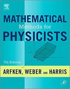 Mathematical Methods for Physicists – Arfken & Weber – 7th Edition
