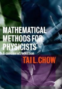 Mathematical Methods for Physicists - Tai L. Chow - 1st Edition 21