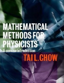 Mathematical Methods for Physicists - Tai L. Chow - 1st Edition 31
