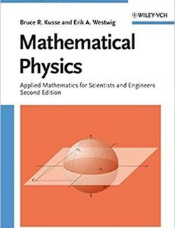 Mathematical Physics – Bruce R. Kusse, Erik A. Westwig – 2nd Edition
