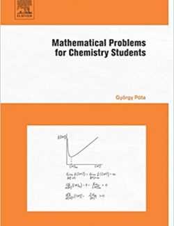 Mathematical Problems for Chemistry Students – György Póta – 1st Edition