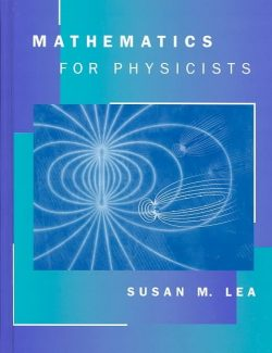 Mathematics for Physicists – Susan Lea – 1st Edition