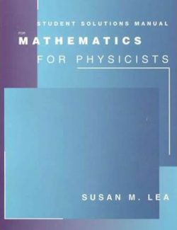 Mathematics for Physicists – Susan Lea – 2nd Edition