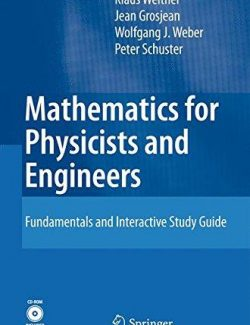 Mathematics for Physics and Engineering – Klaus Weltner, Wolfgang J. Weber, Jean Grosjean – 1st Edition