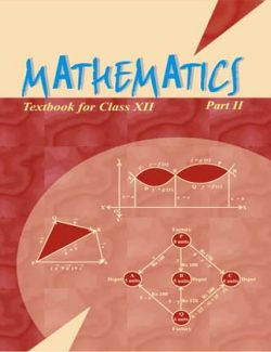 Mathematics: Textbook for Class XII (Part II) – NCERT – 1st Edition