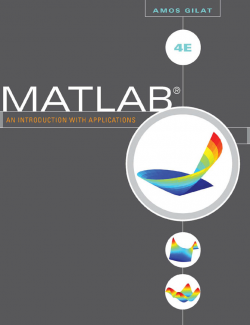 MATLAB: An Introduction with Applications – Amos Gilat – 4th Edition