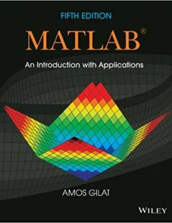 MATLAB An Introduction with Applications – Amos Gilat – 5th Edition