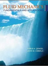 Fluid Mechanics: Fundamentals and Applications - Y. Cengel, J. Cimbala - 1st Edition 84