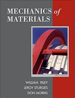 Mechanics of Materials – William F. Riley & LeRoy D. Sturges – 6th Edition