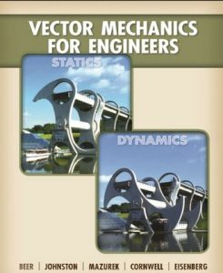 Vector Mechanics for Engineers: Statics and Dynamics – Beer & Johnston – 9th Edition