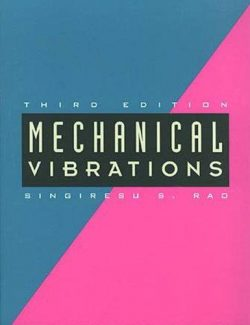 Mechanical Vibrations – Singiresu S. Rao – 3rd Edition
