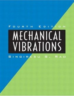 Mechanical Vibrations – Singiresu S. Rao – 4th Edition